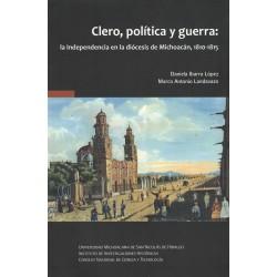 Clero, política y guerra:...