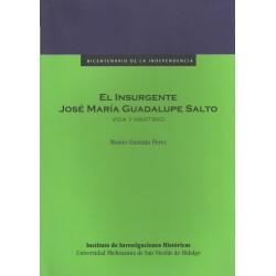 El insurgente José María...