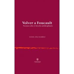 Volver a Foucault. Nociones...