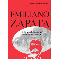 Emiliano Zapata. Vida y...